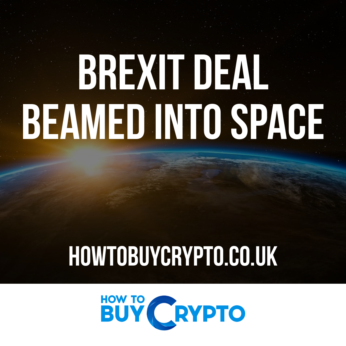 Brexit deal beamed into space